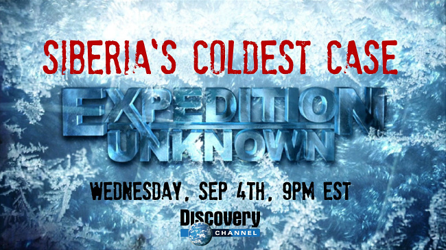 Expedition Unknown Siberia's Coldest Case
